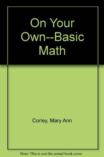 9780136341222: On Your Own: Basic Math (On Your Own (Englewood Cliffs, N.J.).)