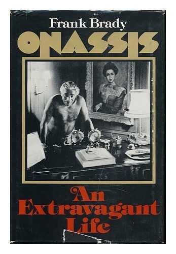 Onassis: An Extravagant Life (0136343783) by Brady, Frank