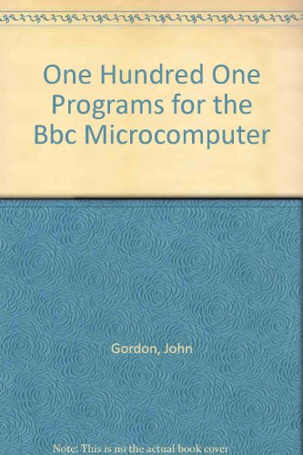 9780136347415: One Hundred One Programs for the Bbc Microcomputer