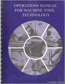 9780136353010: Operations Manual for Machine Tool Technology