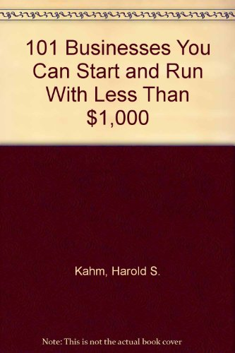 9780136353836: 101 Businesses You Can Start and Run With Less Than $1,000