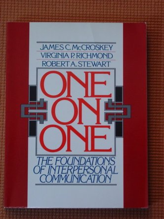 9780136354758: One on One: The Foundations of Interpersonal Communication