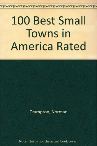 9780136355250: 100 Best Small Towns in America Rated