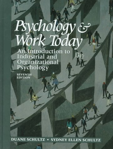 9780136364658: Psychology and Work Today: An Introduction to Industrial and Organizational Psychology