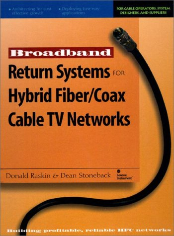 9780136365150: Broadband Return Systems for Hybrid Fiber/Coax Cable TV Networks