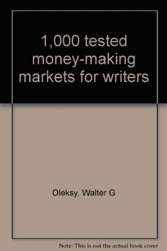 9780136366133: 1,000 tested money-making markets for writers
