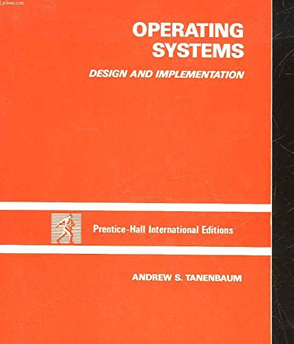 9780136373315: Operating Systems: Design and Implementation (Prentice-Hall software series)