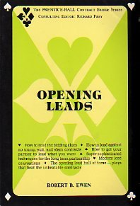 Opening Leads (The Prentice-Hall Contract Bridge Series): Ewen, Robert B.