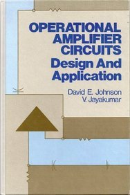 Operational Amplifier Circuits: Design and Applications: D.E. Johnson; V.