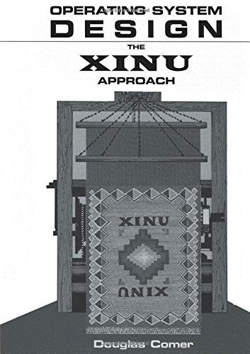 9780136375395: Operating System Design: The XINU Approach (v. 1)