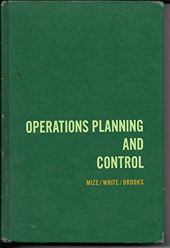 Operations Planning and Control: Mize, Joe H.,
