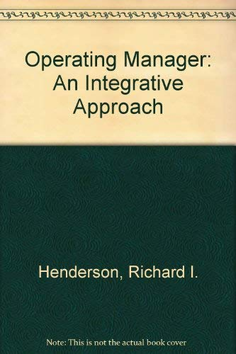 9780136379423: Operating Manager: An Integrative Approach