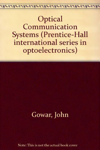 9780136380566: Optical Communication Systems (Prentice-Hall international series in optoelectronics)