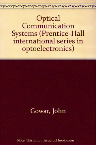 Optical Communications Systems: Gower, J.