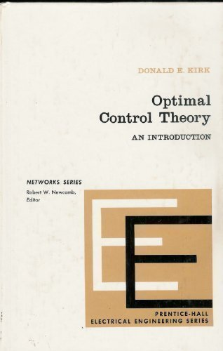 9780136380986: Optimal Control Theory: An Introduction (Prentice-Hall networks series)