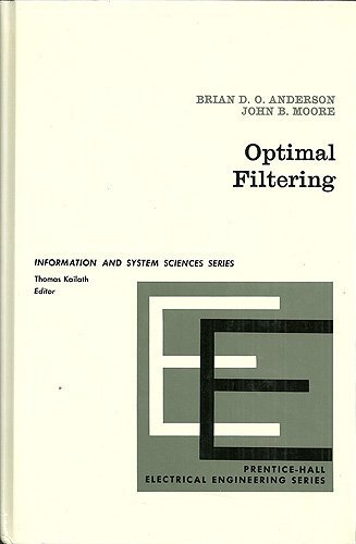 9780136381228: Optimal Filtering (Prentice-Hall Information and System Sciences Series)