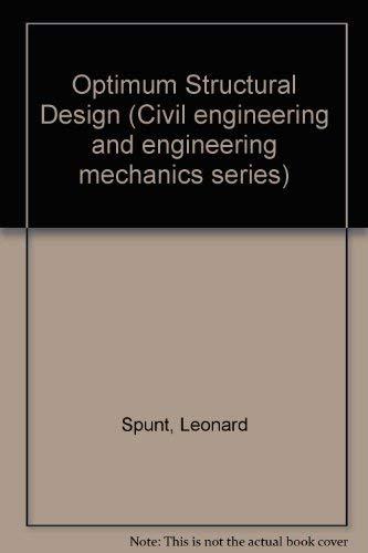 9780136382706: Optimum Structural Design (Civil engineering and engineering mechanics series)