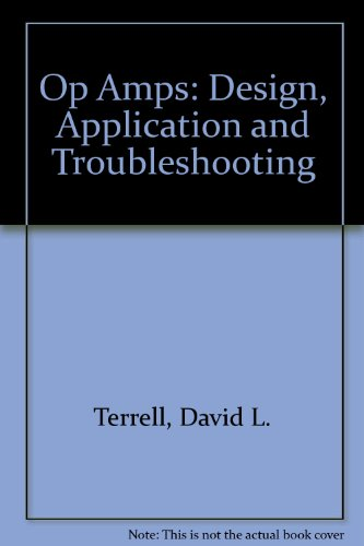 9780136386858: Op Amps: Design, Application, and Troubleshooting