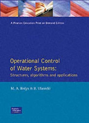 9780136389743: Operational Control of Water Systems: Structures, Algorithms, and Applications
