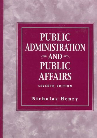 9780136390893: Public Administration and Public Affairs (7th Edition)