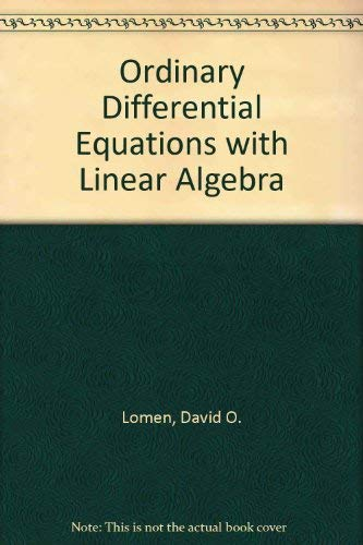 Ordinary Differential Equations With Linear Algebra