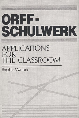 9780136398240: Orff-Schulwerk: Applications for the Classroom
