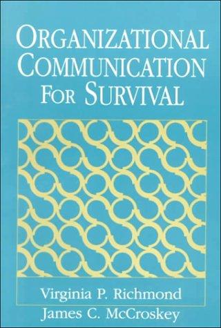 9780136400790: Organizational Communication for Survival