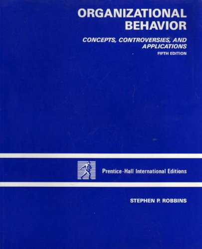 9780136406990: Organizational Behavior: Concepts, Controversies and Applications