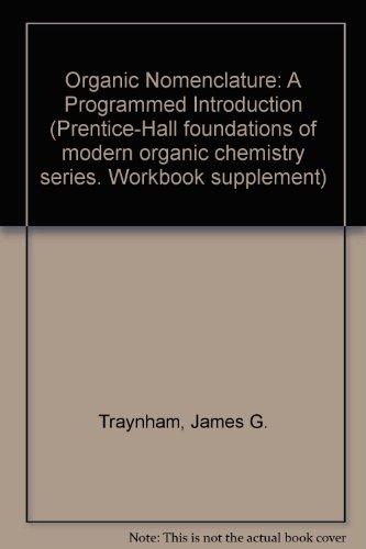 9780136407805: Organic Nomenclature: A Programmed Introduction Workbook Supplement