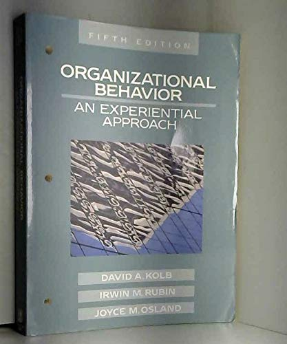 9780136407980: Organizational Behavior: An Experiential Approach (Prentice-Hall behavioral science in business series)