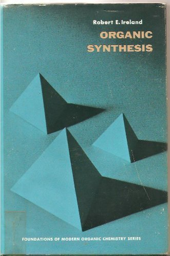9780136408390: Organic Synthesis (Foundations of Modern Organic Chemistry)