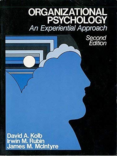 9780136411833: Organizational psychology;: An experiential approach (Prentice-Hall behavioral science in business series)
