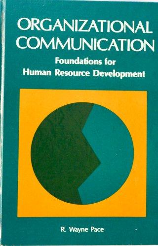 9780136413240: Organizational Communication: Foundations for Human Resource Development