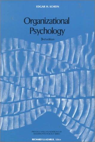 Organizational Psychology (3rd Edition) (9780136413325) by Schein, Edgar H.