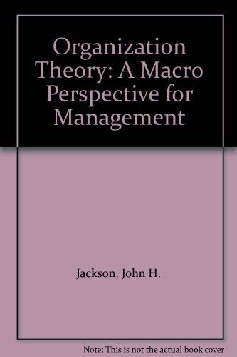 9780136414155: Organization Theory: A Macro Perspective for Management