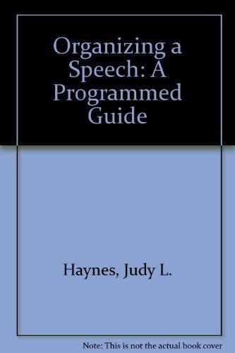 9780136415305: Organizing a Speech: A Programmed Guide