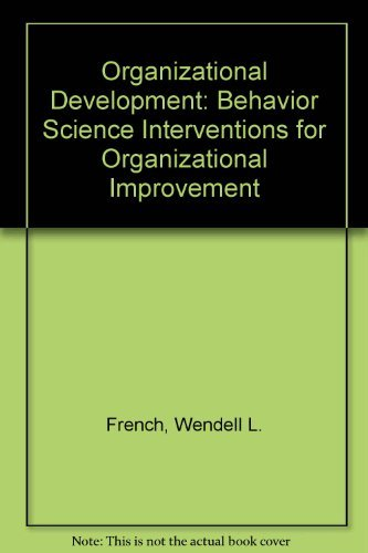Organization Development : Behavioral Science Interventions for: Bell, Cecil H.,