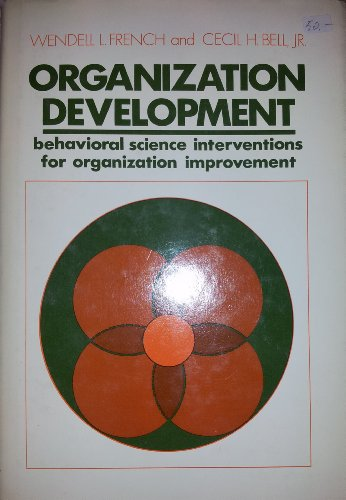 9780136416623: Organizational Development: Behavior Science Interventions for Organizational Improvement