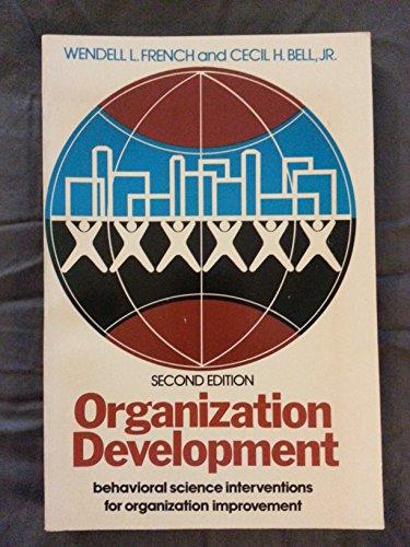9780136416883: Organizational Development: Behavior Science Interventions for Organizational Improvement