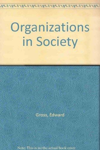 9780136418535: Organizations in Society