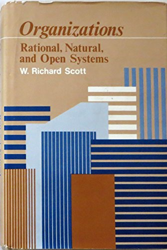 9780136419778: Organizations: Rational, Natural and Open Systems