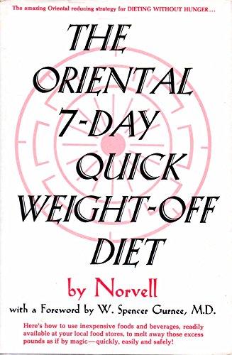 9780136421160: The Oriental 7-Day Quick Weight-Off Diet