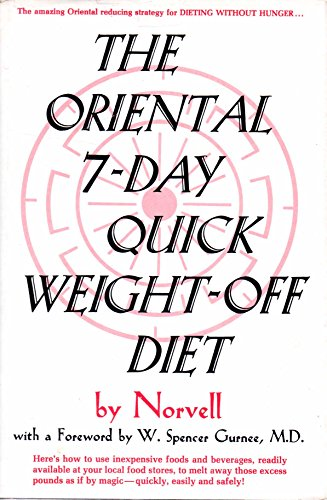 9780136421160: The Oriental 7-Day Quick Weight-Off Diet