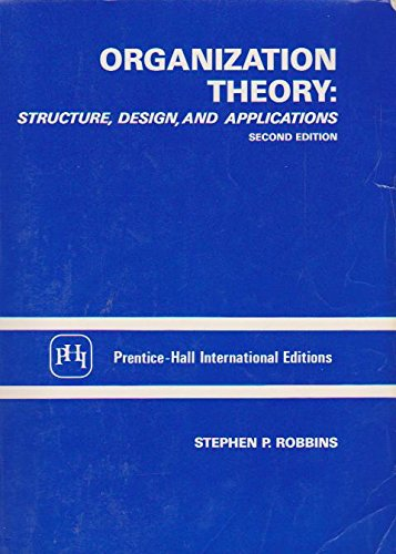 Organization Theory Structure, design and applications: S P Robbins