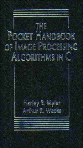 9780136422402: The Pocket Handbook of Image Processing Algorithms In C