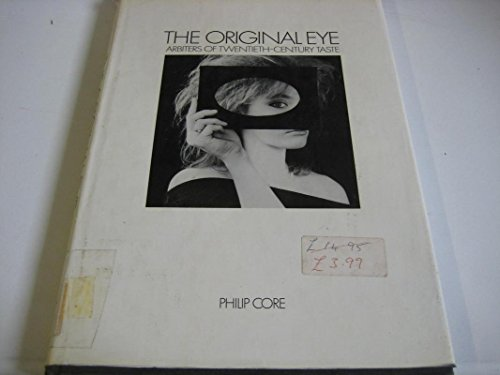 9780136424550: The Original Eye: Arbiters of 20th Century Taste