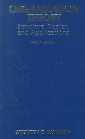9780136424710: Organization Theory: Structures, Designs, and Applications