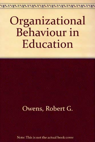 9780136425472: Organizational Behavior in Education