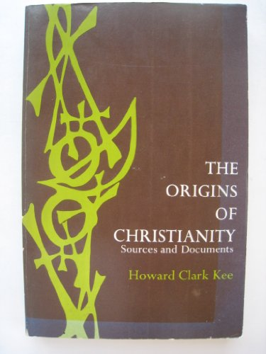 9780136425533: The origins of Christianity;: Sources and documents
