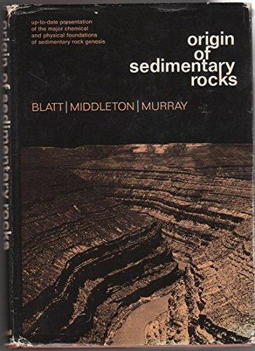 Origin of Sedimentary Rocks;: Blatt, Harvey, With Gerard Middleton And Raymond Murray;